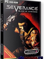 Severance. Blade of Darkness (PC/RUS)
