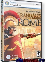 Grand Ages: Rome  (PC/RUS/RePack )