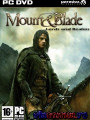 Mount and Blade MOD: Lords and Realms (2009/RUS/RePack)