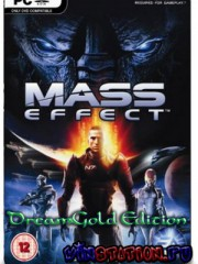 Mass Effect DreamGOLD Edition (PC/RUS)