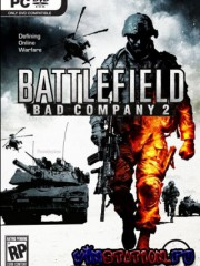 Battlefield: Bad Company 2 v.1.0.1 (PC/RUS/RePack)