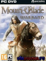 Mount and Blade: Warband v.1.102 (PC//RePack)