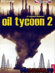 Oil Tycoon 2 (PC/RUS)