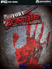 ���� ����� / Fort Zombie (PC/Full RUS)