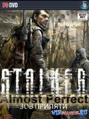 S.T.A.L.K.E.R.: ��� ������� - ������ SGM+ Almost Perfect (GSC Game World)