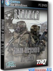 S.T.A.L.K.E.R.: Shadow of Chernobyl - ����� �������� [1-2 �����]