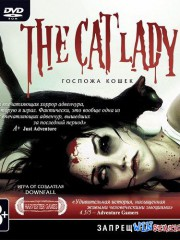 The Cat Lady. ������� �����