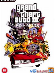Grand Theft Auto 3 HD + MODS