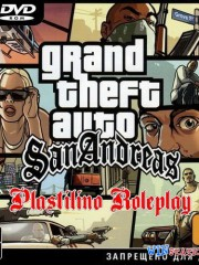 GTA / Grand Theft Auto: San Andreas - Plastilino RolePlay