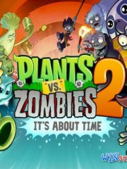 Plants vs. Zombies 2: It\'s About Time ��� Android