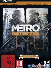 Metro 2033 and Last Light - Redux Dilogy