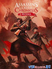 Assassin\'s Creed Chronicles: ������ / Assassin\'s Creed Chronicles: Russia